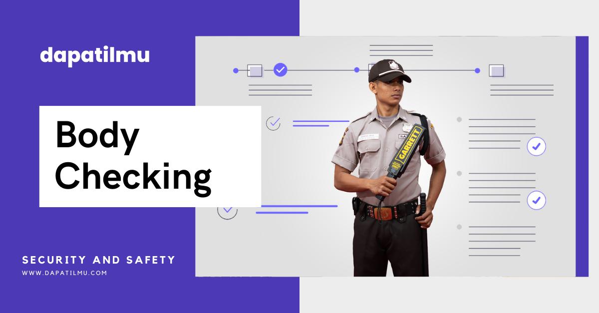 Belajar Tehnik Body Check Security