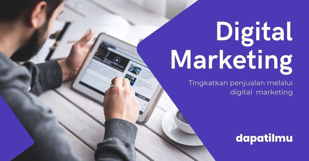 Belajar Dasar Digital Marketing